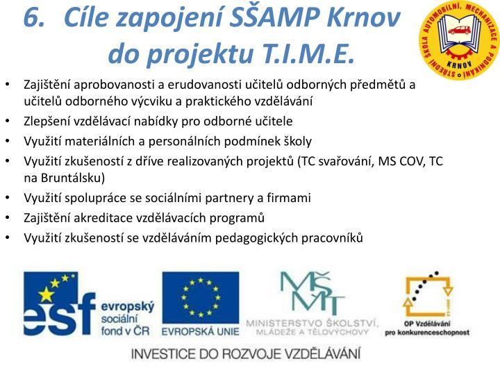 Cíle zapojení SŠAMP Krnov do projektu T.I.M.E.