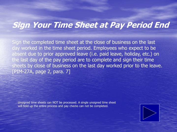 Sign Your Time Sheet at Pay Period End