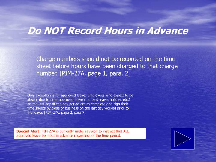Do NOT Record Hours in Advance