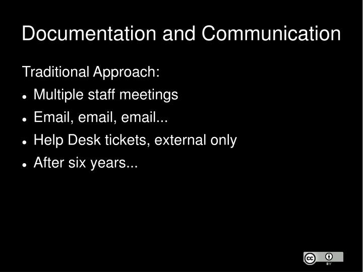 Documentation and Communication