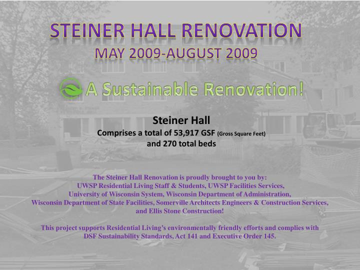 Steiner Hall Renovation