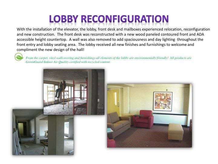 LOBBY RECONFIGURATION