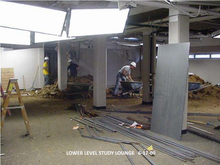 LOWER LEVEL STUDY LOUNGE   6-17-09