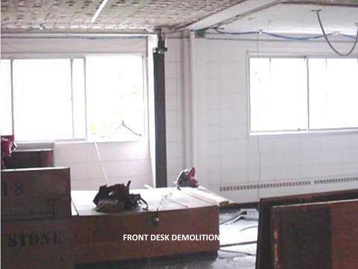 FRONT DESK DEMOLITION