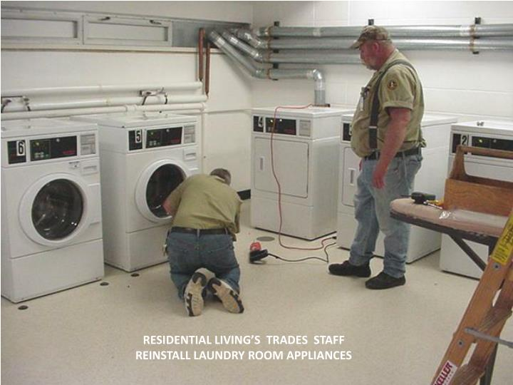 RESIDENTIAL LIVING'S  TRADES  STAFF