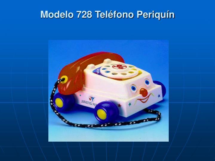 Modelo 728 Teléfono Periquín
