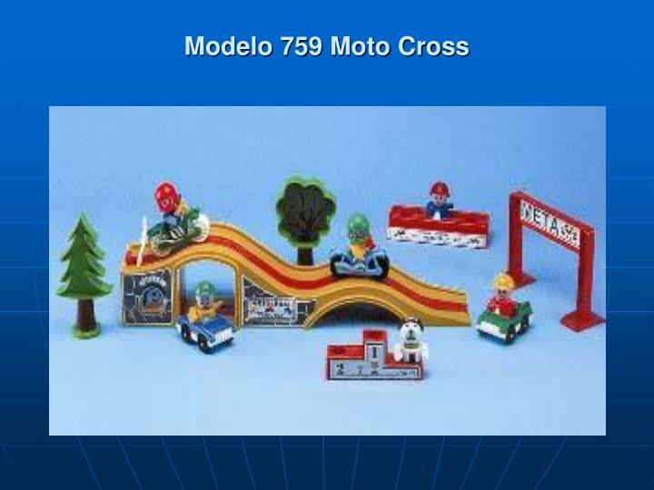 Modelo 759 Moto Cross