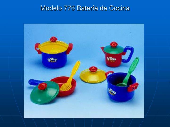 Modelo 776 Batería de Cocina