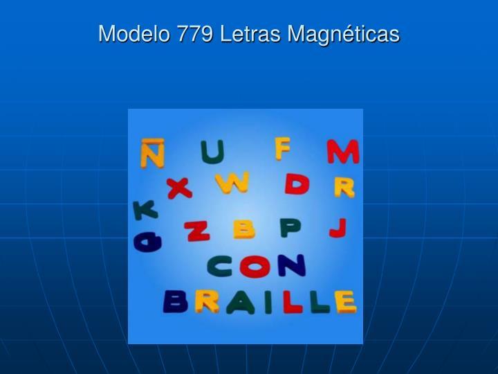 Modelo 779 Letras Magnéticas