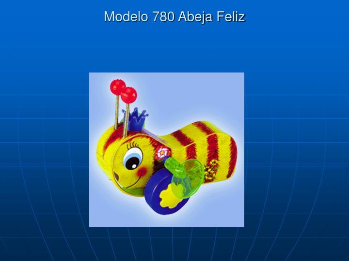 Modelo 780 Abeja Feliz