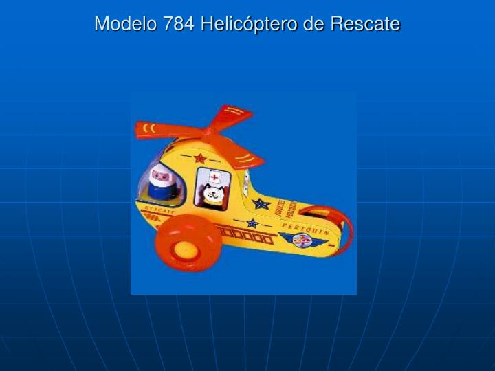 Modelo 784 Helicóptero de Rescate