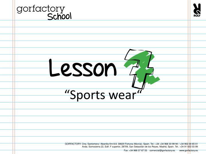 """""""Sports wear"""""""