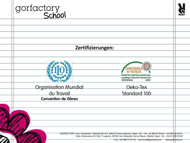 Zertifizierungen: