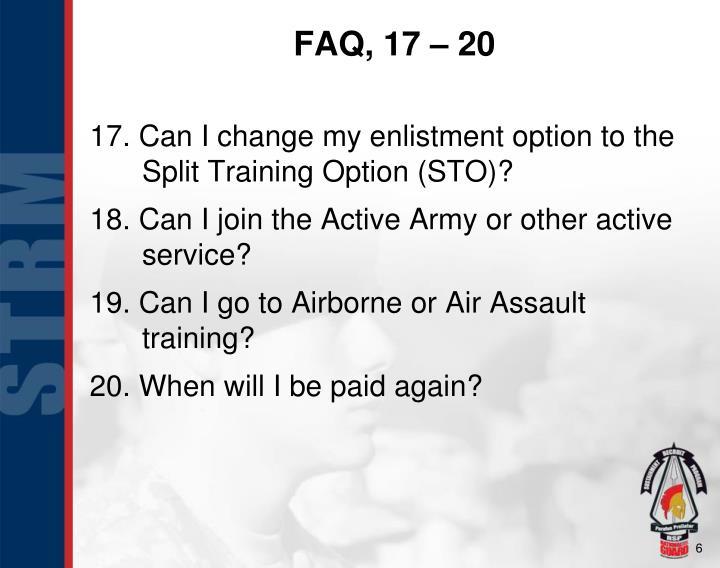 FAQ, 17 – 20