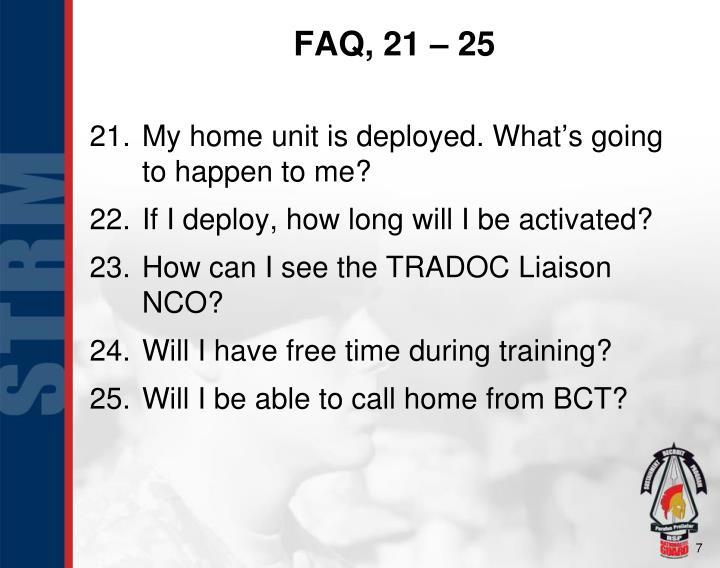 FAQ, 21 – 25