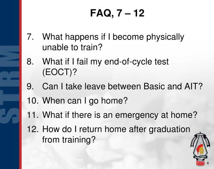 FAQ, 7 – 12
