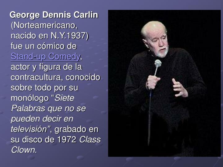 George Dennis Carlin