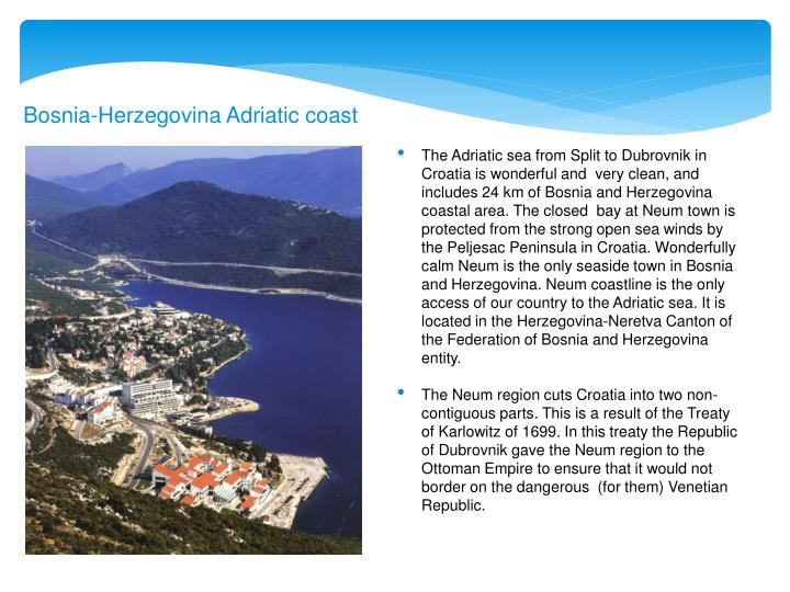 Bosnia-Herzegovina Adriatic coast