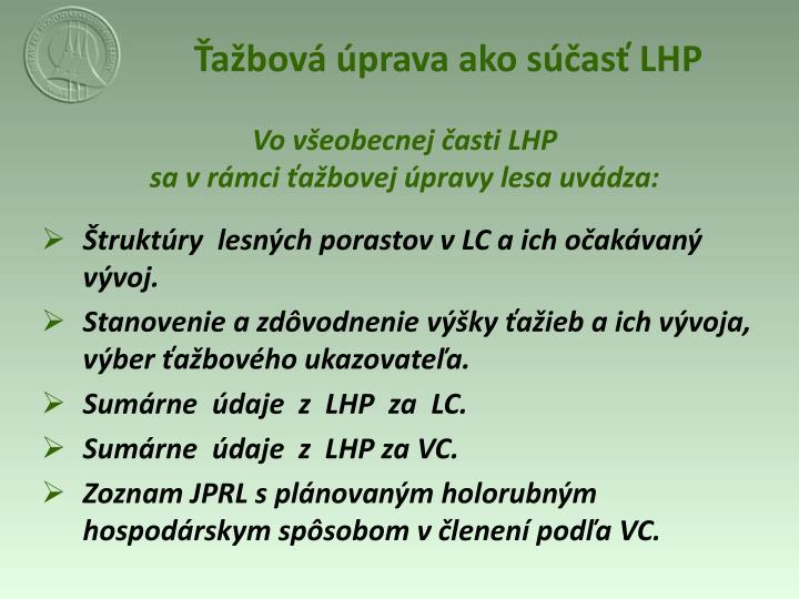 Ťažbová úprava ako súčasť LHP