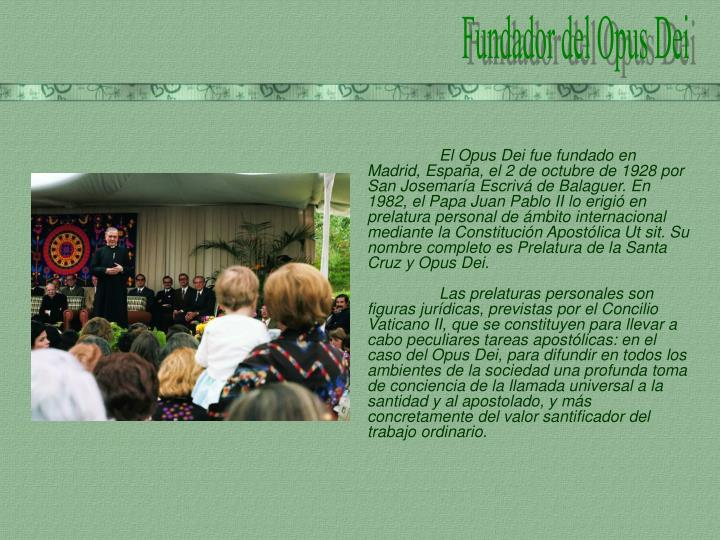 Fundador del Opus Dei