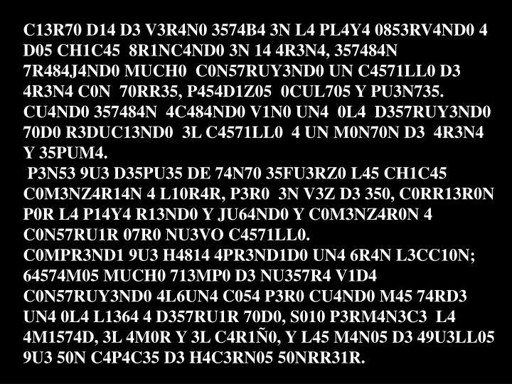 C13R70 D14 D3 V3R4N0 3574B4 3N L4 PL4Y4 0853RV4ND04 D05 CH1C45  8R1NC4ND0 3N 14 4R3N4, 357484N 7R484J4ND0 MUCH0 C0N57RUY3ND0 UN C4571LL0 D3 4R3N4 C0N  70RR35, P454D1Z05 0CUL705 Y PU3N735.
