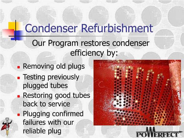 Condenser Refurbishment