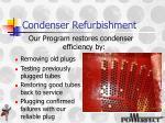 condenser refurbishment