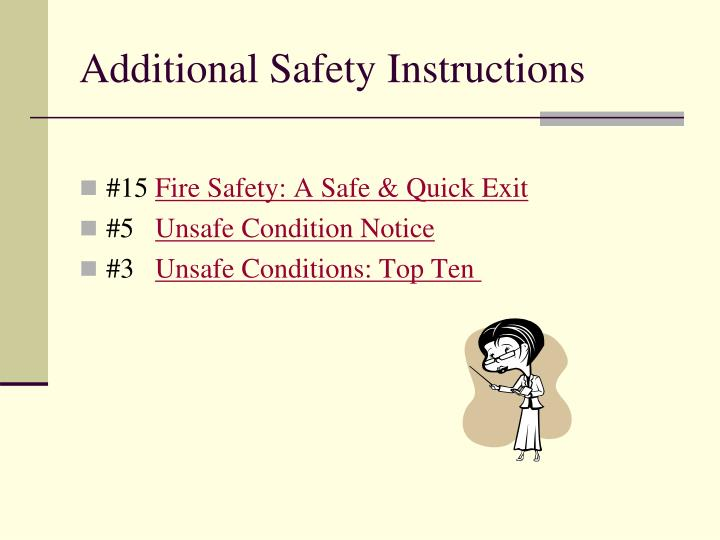Additional Safety Instructions