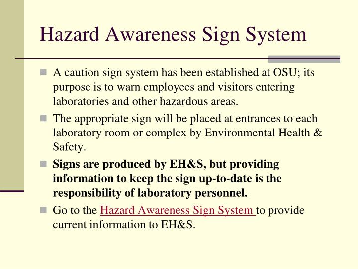 Hazard Awareness Sign System