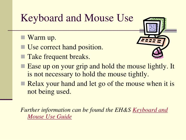 Keyboard and Mouse Use