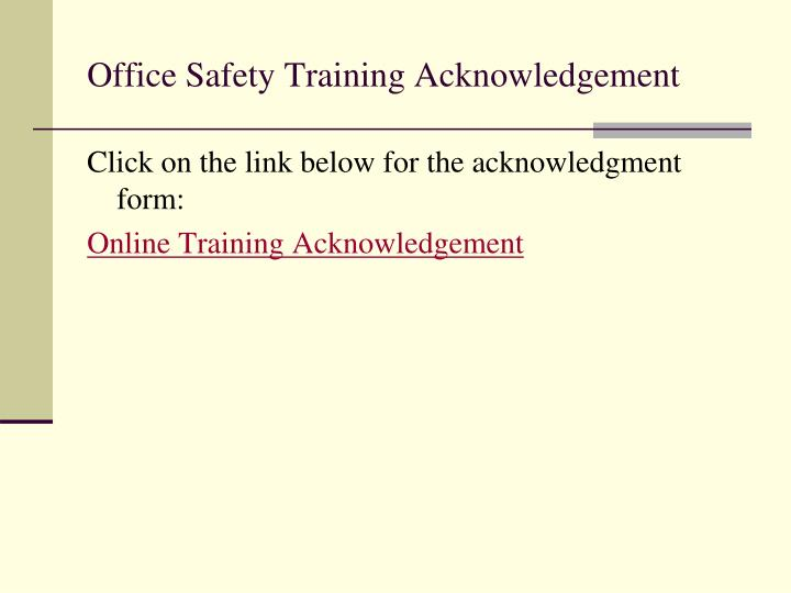 Office Safety Training Acknowledgement