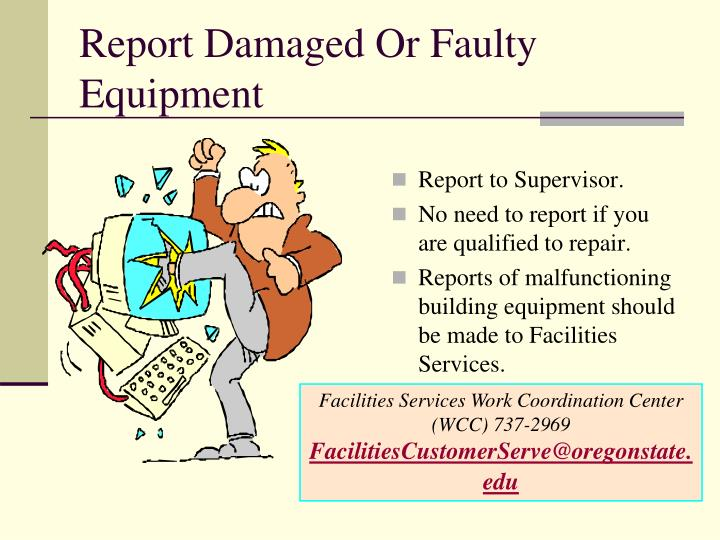 Report Damaged Or Faulty Equipment