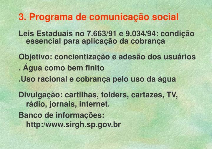 3. Programa de comunicação social