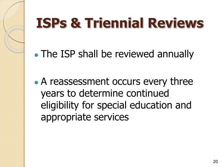 ISPs & Triennial Reviews