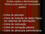 crimes contra a administra o p blica praticados por funcion rio p blico