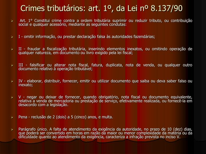 Crimes tributários: art. 1º, da Lei nº 8.137/90