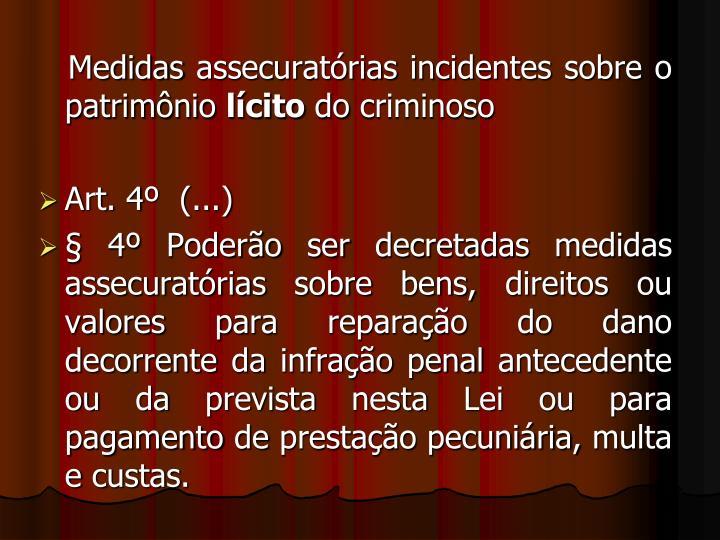 Medidas assecuratórias incidentes sobre o patrimônio