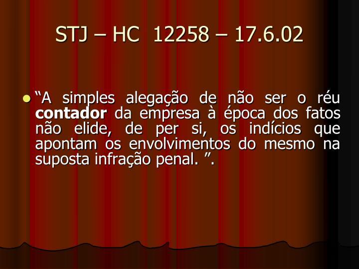 STJ – HC  12258 – 17.6.02