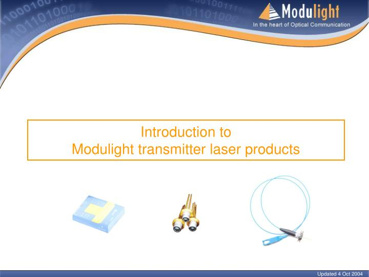 Introduction to modulight transmitter laser products