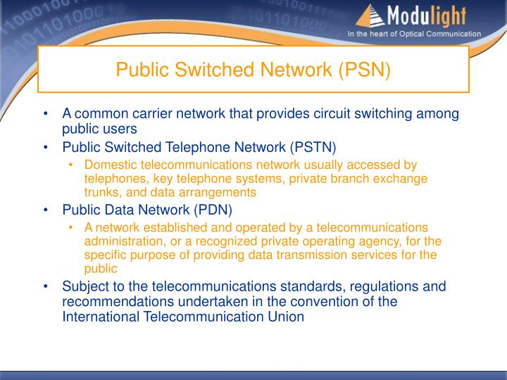 Public Switched Network (PSN)