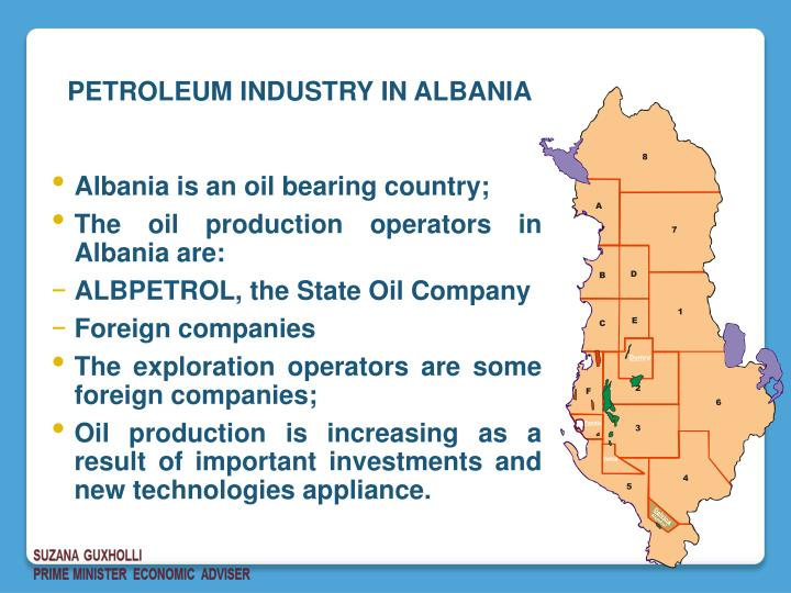 Albania is an oil bearing country;