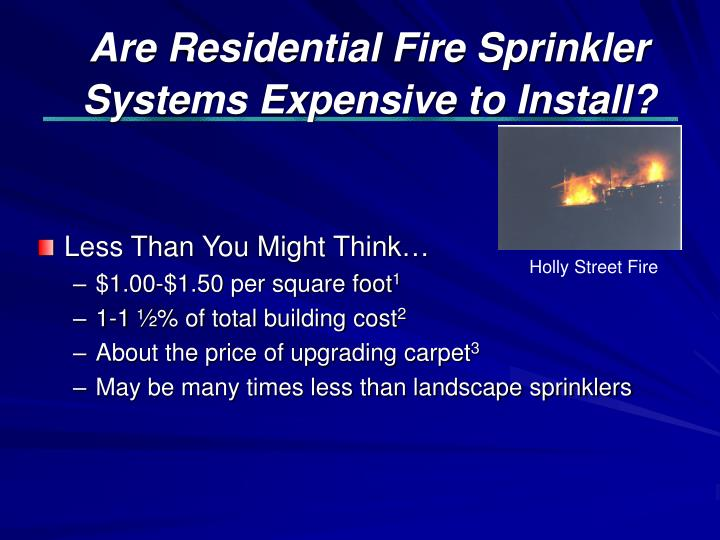 Are Residential Fire Sprinkler Systems Expensive to Install?