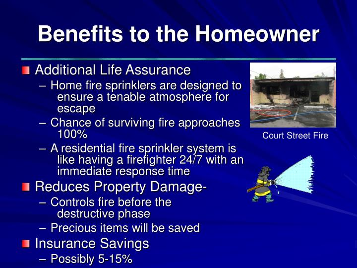 Benefits to the Homeowner