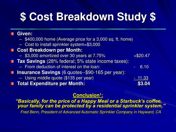 $ Cost Breakdown Study $