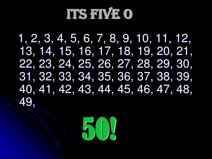 Its Five O