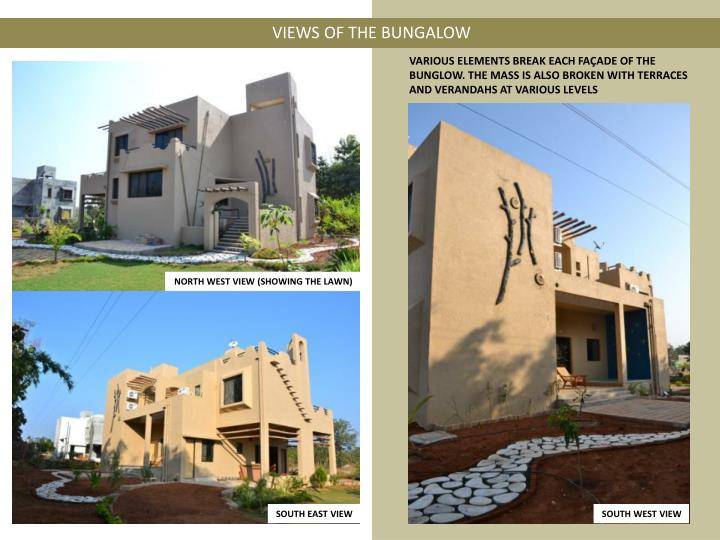 VIEWS OF THE BUNGALOW
