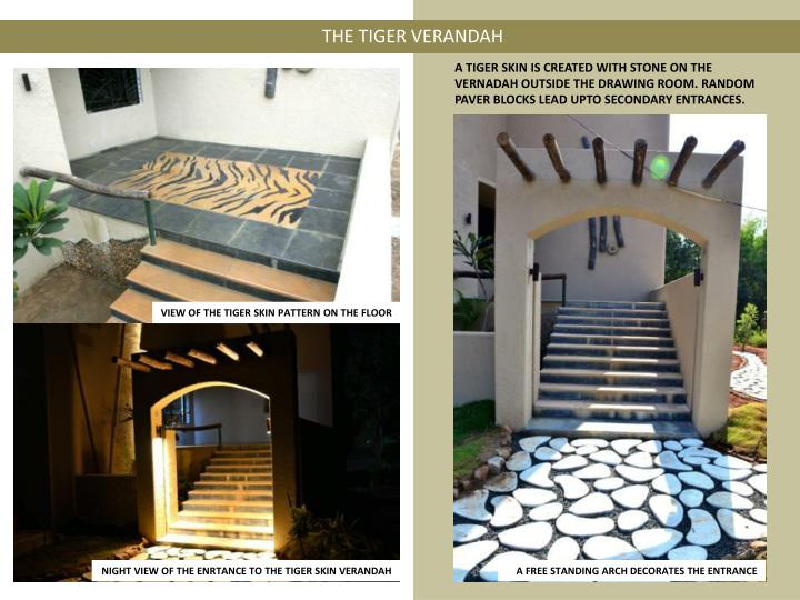 THE TIGER VERANDAH