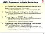 jbic s engagement to kyoto mechanisms