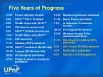 five years of progress