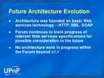 future architecture evolution